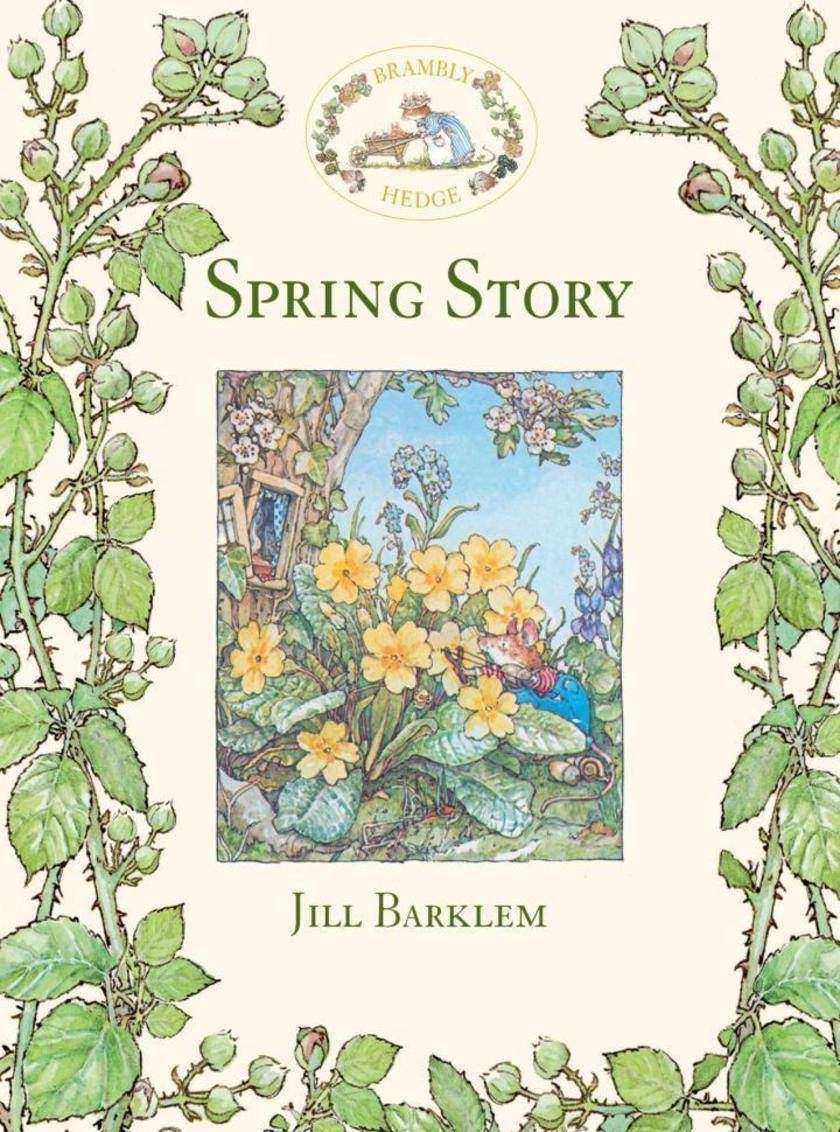 Spring Story (Read Aloud) (Brambly Hedge)