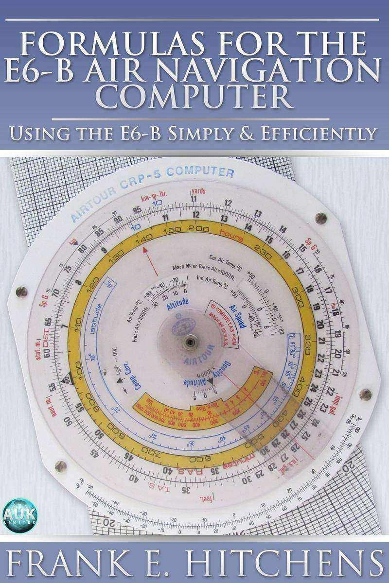 Formulas for the E6-B Air Navigation Computer