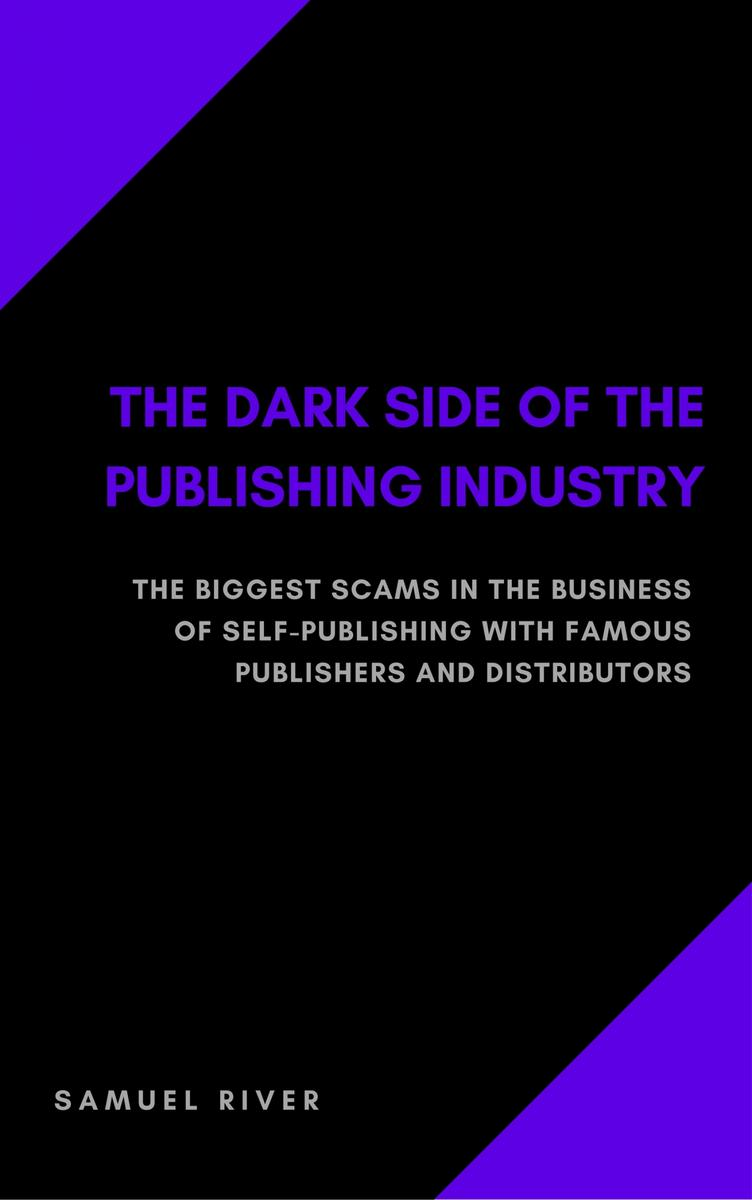 The Dark Side of the Publishing Industry
