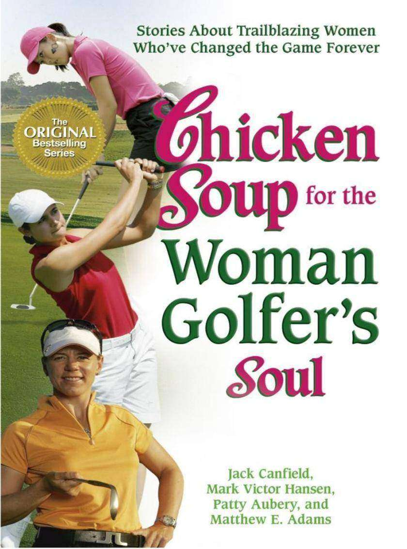 Chicken Soup for the Woman Golfer's Soul