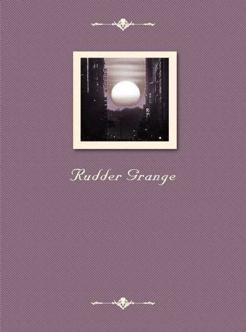 Rudder Grange