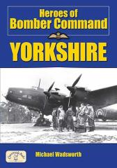 Heroes of Bomber Command Yorkshire