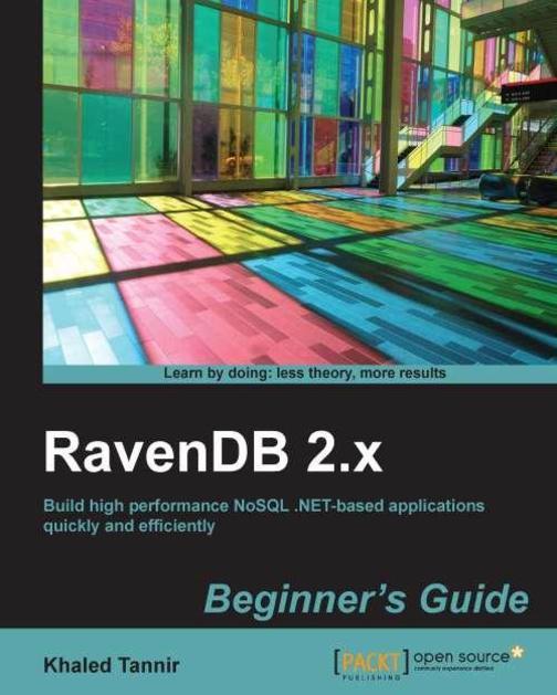 RavenDB 2.x Beginner's Guide