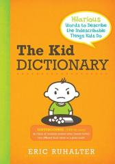 The Kid Dictionary