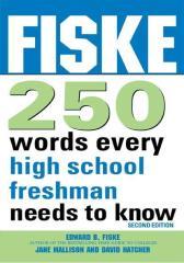 Fiske 250 Words Every High School Freshman Needs to Know