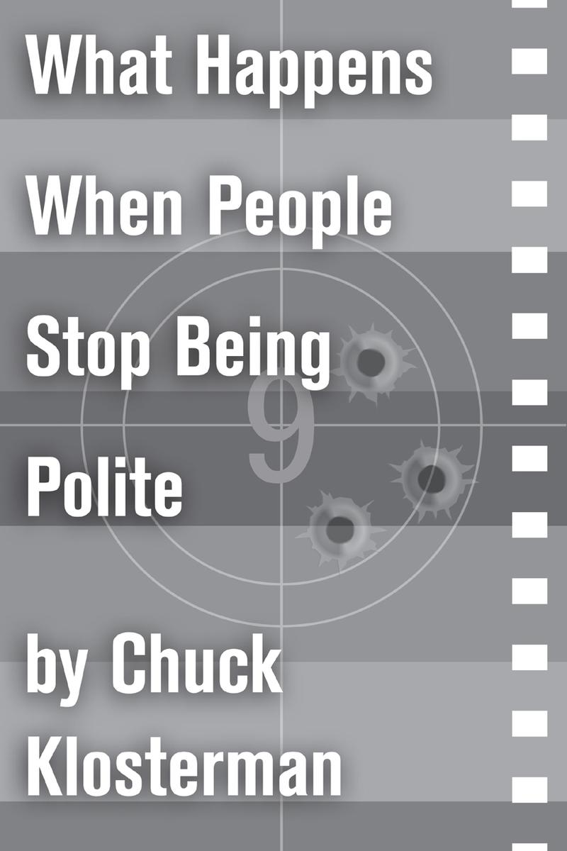 What Happens When People Stop Being Polite:An Essay from Sex, Drugs, and Cocoa P