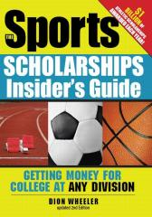 The Sports Scholarships Insider's Guide