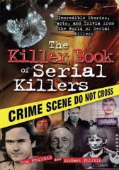 The Killer Book of Serial Killers