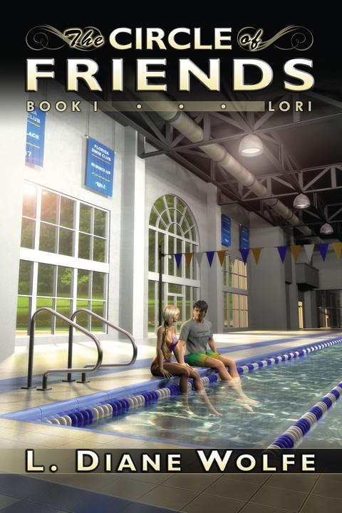 The Circle of Friends: Book I...Lori