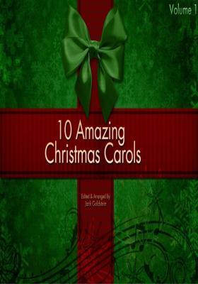 10 Amazing Christmas Carols - Volume 1