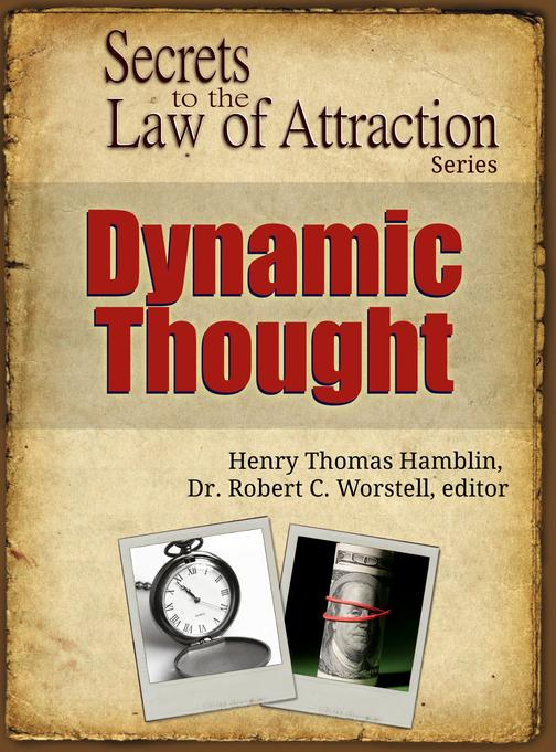 Dynamic Thought: Secret to the Law of Attraction