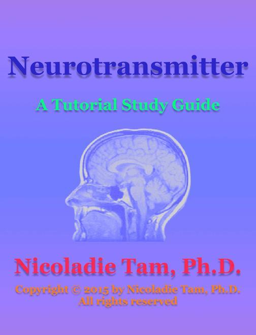 Neurotransmitter: A Tutorial Study Guide
