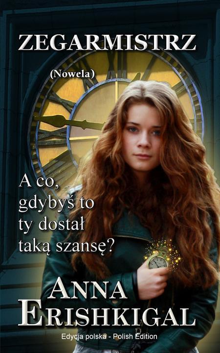 Zegarmistrz nowela (Edycja polska): (Polish Edition)