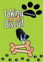 Taking the Biscuit: A Pawtobiography
