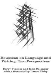Rousseau on Language and Writing