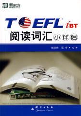 TOEFL.iBT阅读词汇小伴侣