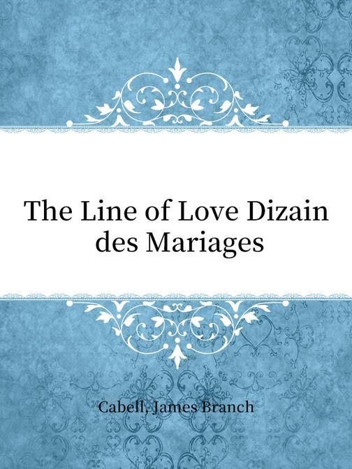 The Line of Love Dizain des Mariages