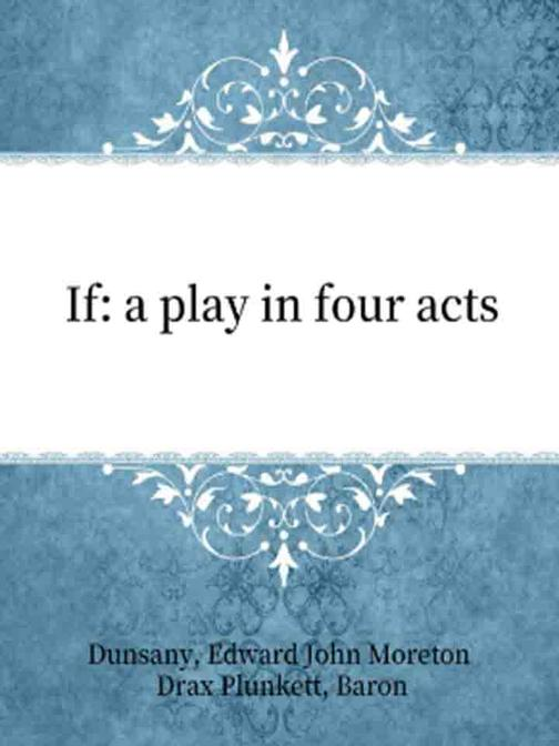 If a play in four acts