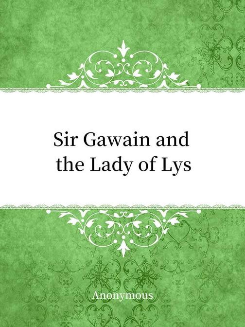 Sir Gawain and the Lady of Lys