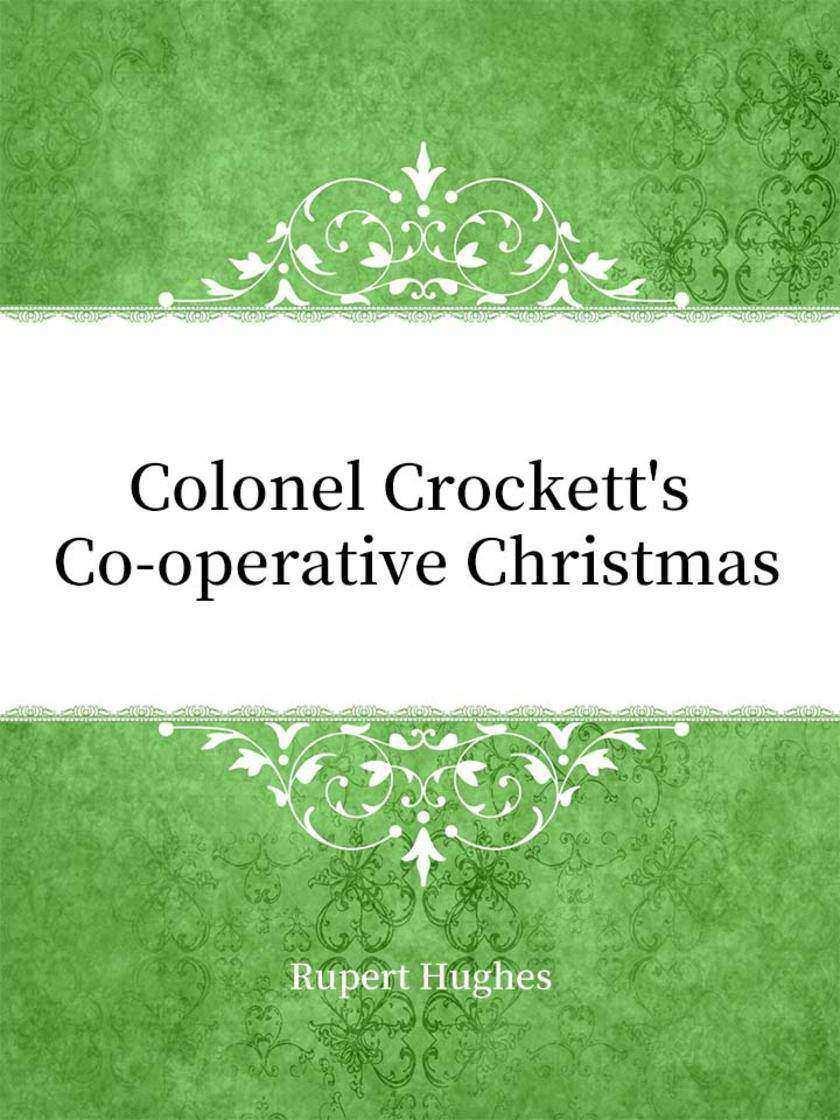 Colonel Crockett's Co-operative Christmas