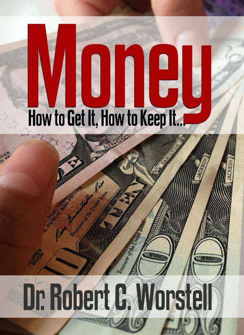 Mone: How to Get it, How to Keep it...