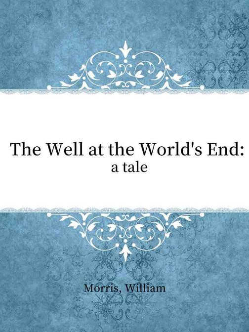 The Well at the World's End a tale