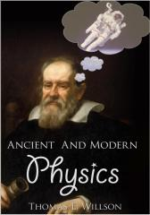 Ancient and Modern Physics