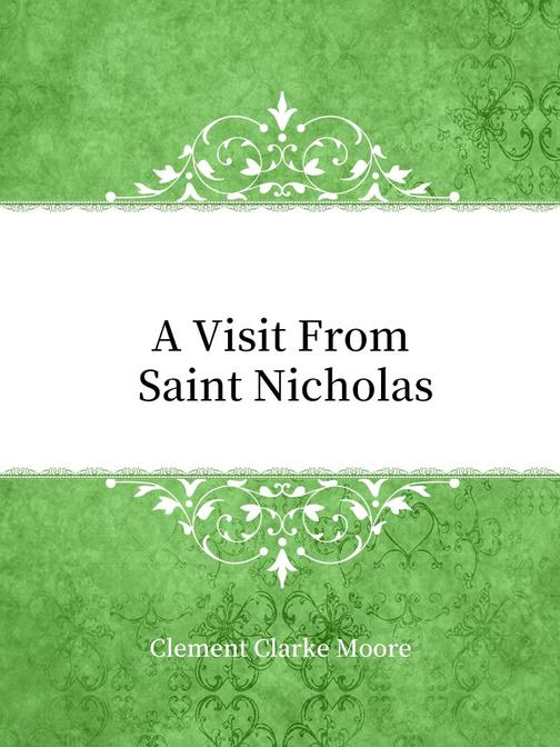 A Visit From Saint Nicholas