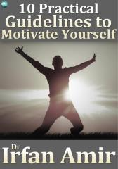 10 Practical Guidelines to Motivate Yourself