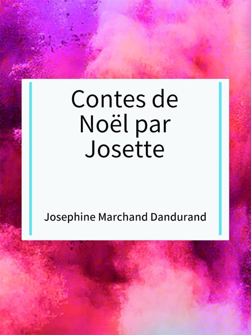 Contes de No?l par Josette