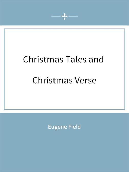 Christmas Tales and Christmas Verse