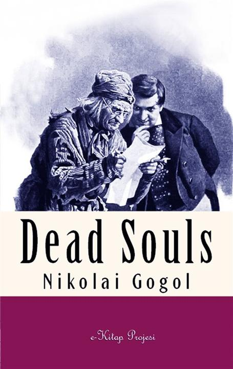 Dead Souls: [Illustrated]