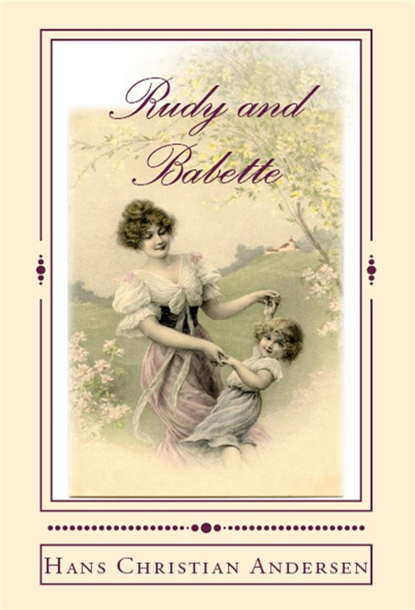 Rudy and Babette: [Illustrated Edition]