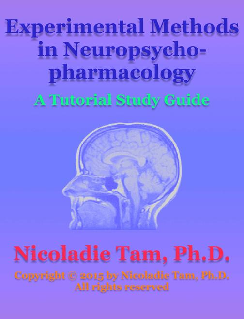 Experimental Methods in Neuropsychopharmacology: A Tutorial Study Guide