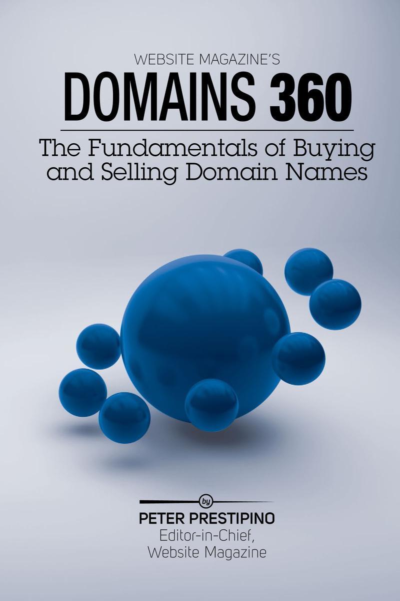 Domain 360: The Fundamentals of Buying & Selling Domain Names