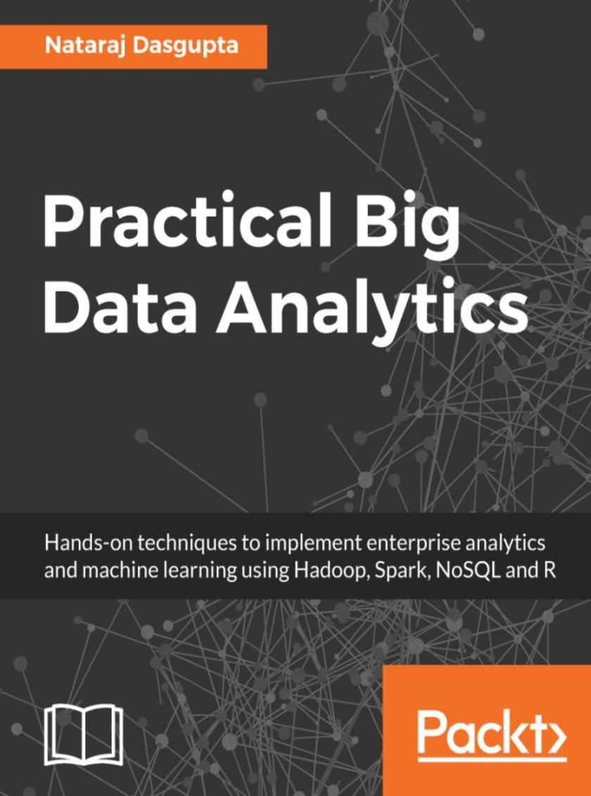 Practical Big Data Analytics