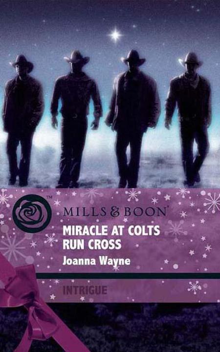 Miracle at Colts Run Cross (Mills & Boon Intrigue)