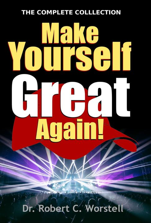 Make Yourself Great Again - Complete Collection: An Introduction to Mindset Stac