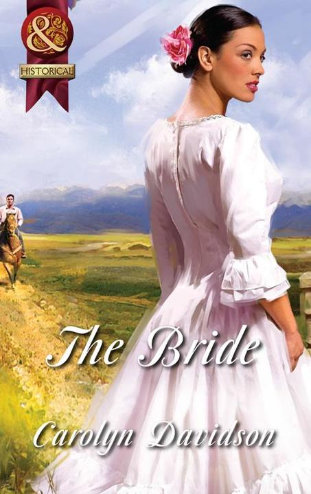 The Bride (Mills & Boon Superhistorical)