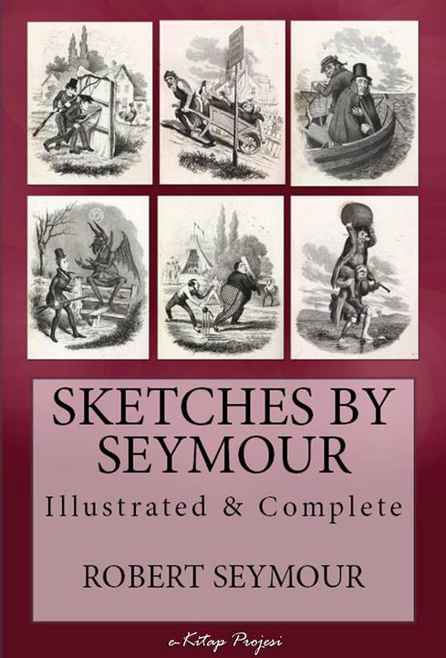 Sketches of Seymour: [Illustrated & Complete]