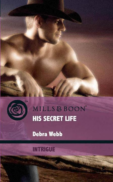 His Secret Life (Mills & Boon Intrigue)