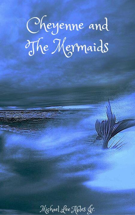 Cheyenne and the Mermaids