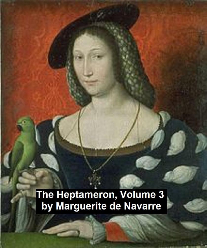 The Heptameron, Volume 3