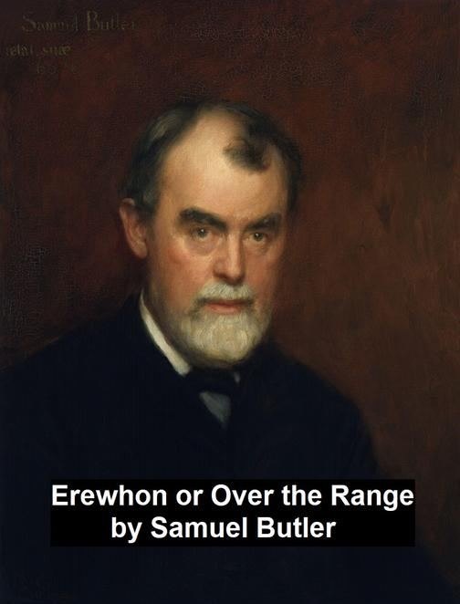 Erewhon or Over the Range