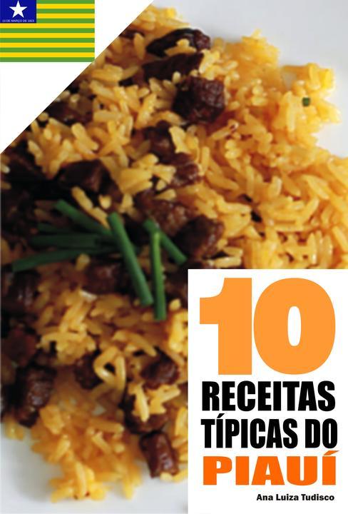10 Receitas típicas do Piauí