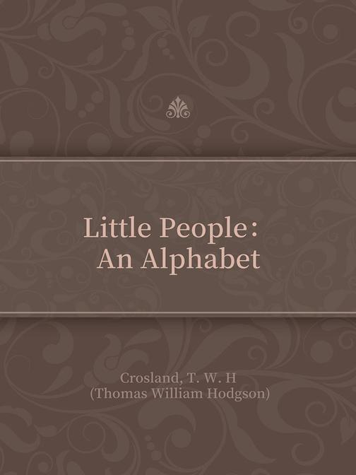 Little People:An Alphabet