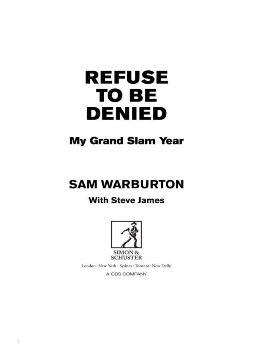 Refuse to be Denied: My Grand Slam Year
