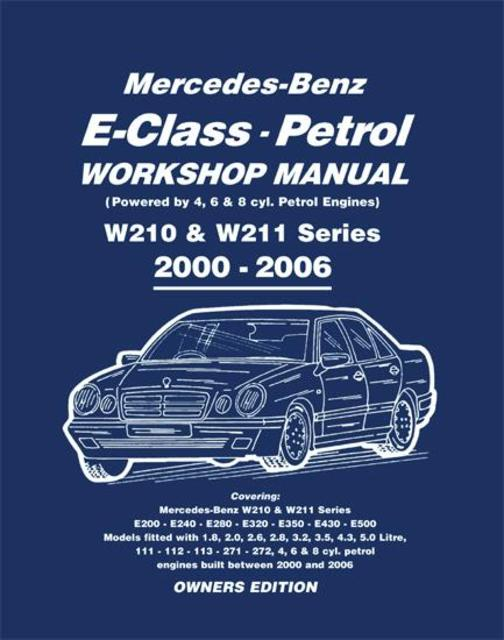 Mercedes E Class Petrol Workshop Manual W210 & W211 Series