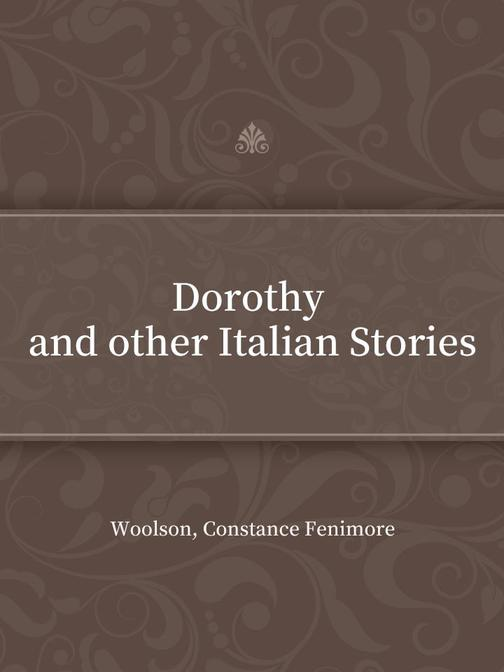 Dorothy and other Italian Stories