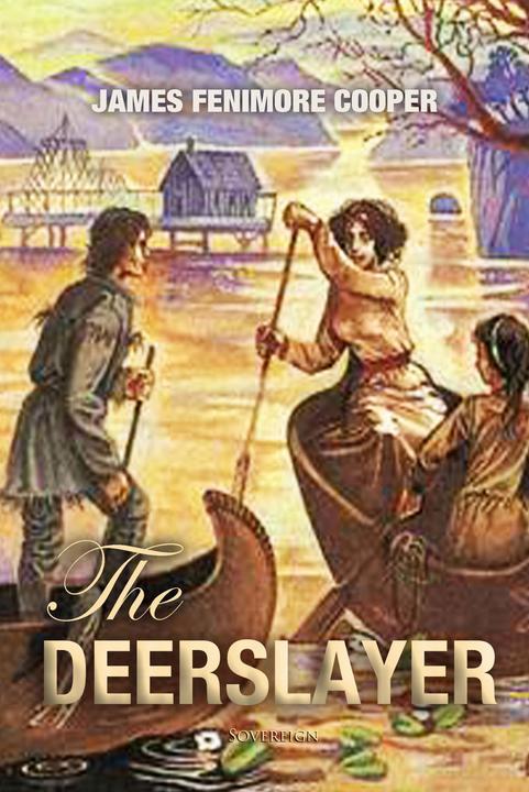 The Deerslayer: The First War Path